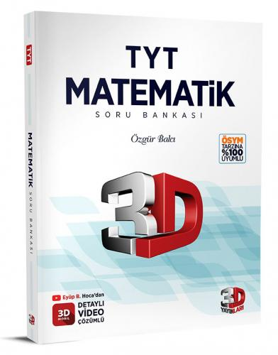 3D Yayınları TYT Matematik Soru Bankası Tamamı Video Çözümlü Özgür Balcı