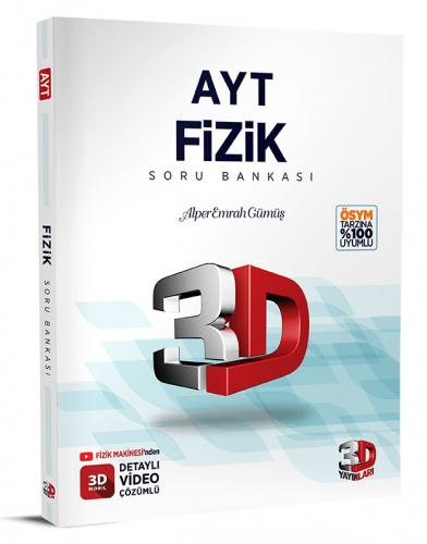 3D Yayınları AYT Fizik Soru Bankası Tamamı Video Çözümlü Alper Emrah Gümüş